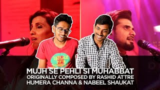 Indian Reacts To :- MUJH SE PEHLI SI MUHABBAT | Humera Channa | Nabeel Shaukat | Coke Studio 10
