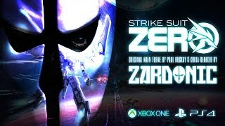 Strike Suit Zero Main Theme (Zardonic Remix 2014)