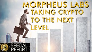 Morpheus Labs - Huge Potential for Crypto Applications & Enterprise Adoption