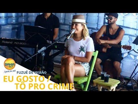 Claudia Leitte - Eu Gosto / Tô Pro Crime (Fuzuê De Verão 2017)