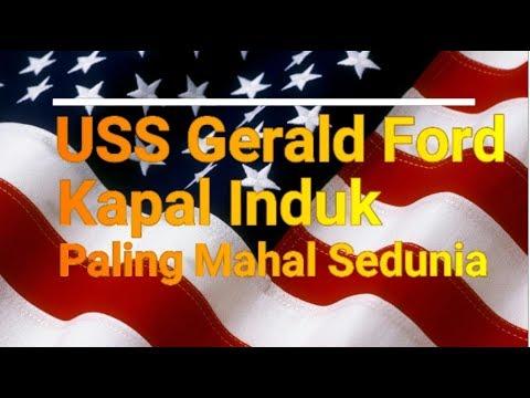 USS Gerald Ford Kapal Induk Paling Mahal Sedunia