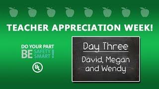 UL Safety Smart Teacher Appreciation Week 2016 - Day 3