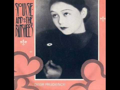 Siouxsie and the Banshees - Dear Prudence (album version)