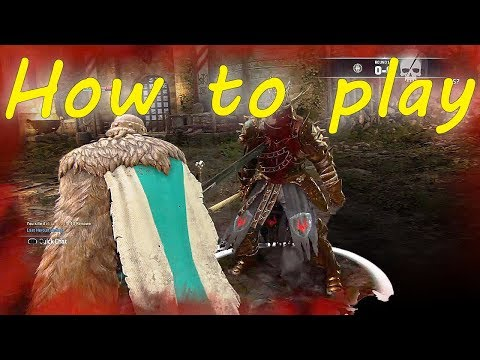 How to Play For Honor: The Mind Game! |