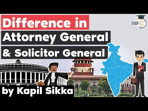 Difference in Attorney General and Solicitor General explained - Civil Judge Exam Preparation