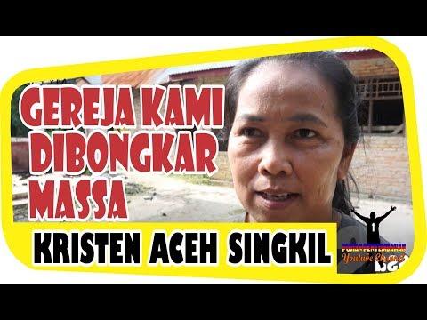 [Kesaksian] Umat Kristen di Aceh Singkil - Kami Ibadah di Tenda