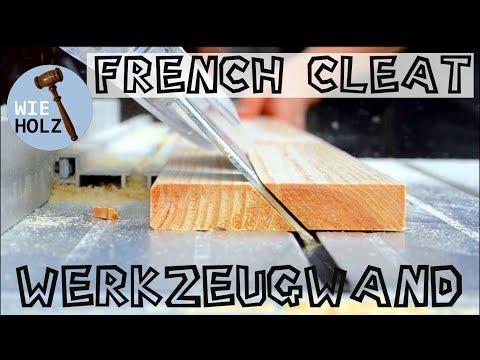French Cleat System ganz einfach selber bauen - Flexible Werkzeugwand mit franz. Leistensystem