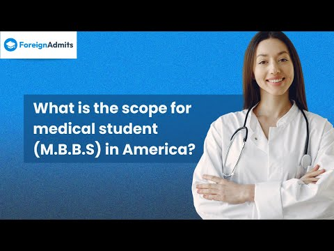 What is the Scope for Medical Students (M.B.B.S) in America? || Frequently Asked Question || FA