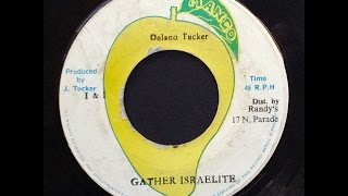 Delano Tucker - Gather Israelites