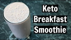 Keto Breakfast Smoothie Recipe