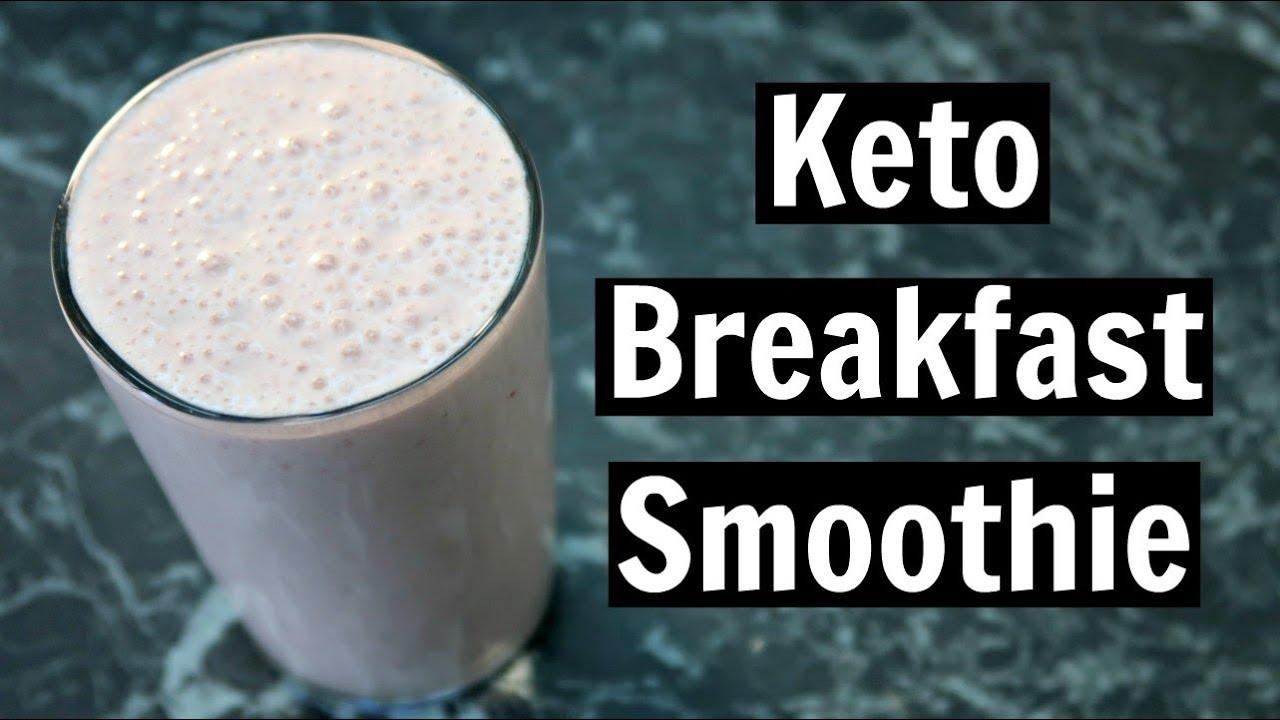 Keto Breakfast Smoothie Recipe Youtube