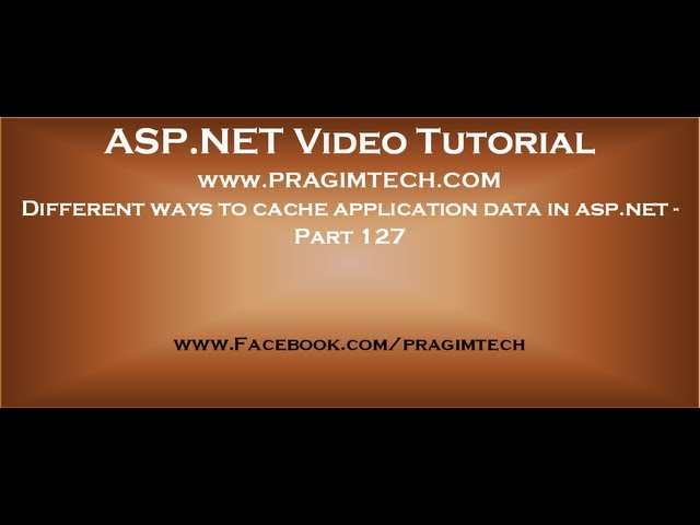 Different ways to cache application data in asp net   Part 127