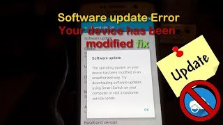 Software update error Your device has been modified fix