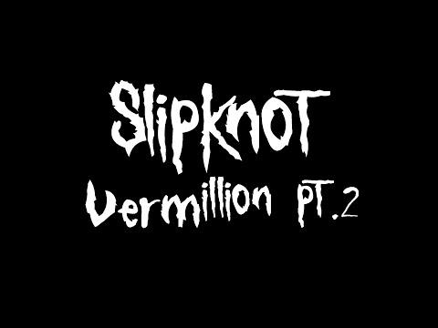 slipknot - Vermillion pt.2 (Guitar Tab)