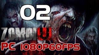 Zombi PC Gameplay Part 2 (UBISOFT 2015) 1080p60fps GTX970
