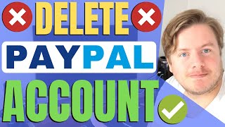 How To Delete PayPal Account 2021