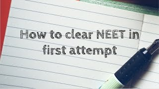 How to clear NEET in first attempt