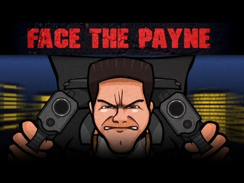 FACE THE PAYNE (Max Payne saga Parody)