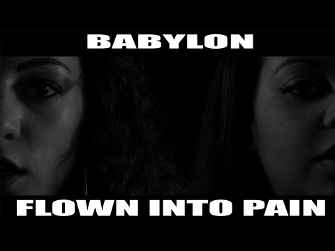 Babylon - Flown into pain (Official video)