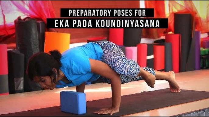 Preparatory Poses For Eka Pada Koundinyasana Ii Youtube