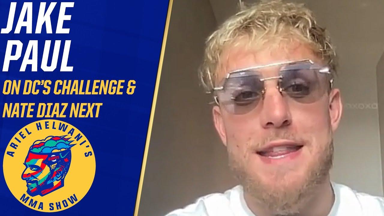 Jake Paul responds to Daniel Cormier's challenge, wants Nate Diaz next | Ariel Helwani's M