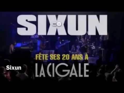 Sixun Fête ses 20 ans - Live à La Cigale