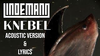 LINDEMANN - Knebel | Acoustic version (English & German subtitles)