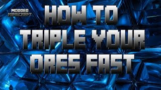 How To Triple Your Ores and Unlimited Power Tutorial Modded Minecraft Mekanism and Thermal Expansion