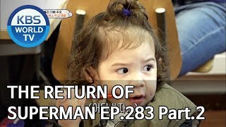 The Return of Superman | 슈퍼맨이 돌아왔다 - Ep.283 : A Poem for the Little Things Pt.2[ENG/IND/2019.06.30]