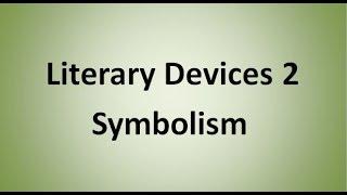 Symbolism (Literary Device)