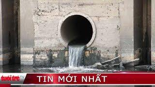 ⚡ Tin mới nhất | Hàng trăm hộ dân kêu cứu vì khu công nghiệp xả thải