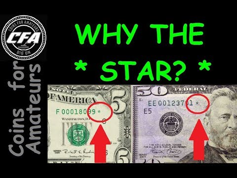 What Is A Star Note | Valuable Serial Number Worth Money | What Is The Significance Of A Star Note