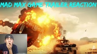 Mad Max GAME trailer REACTION!!!!