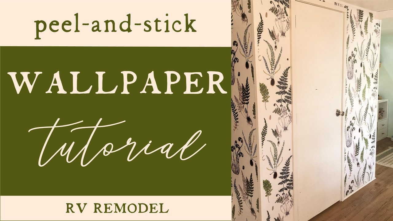 How To Hang Wallpaper Peel And Stick Rv Remodel Youtube