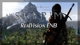 TES Skyrim - Next Gen Graphics #1 - RealVision ENB [ PC | HD+ ]