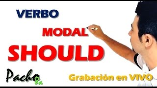 Verbo Modal Should y Shouldn't- Muy muy fácil - Clase en vivo