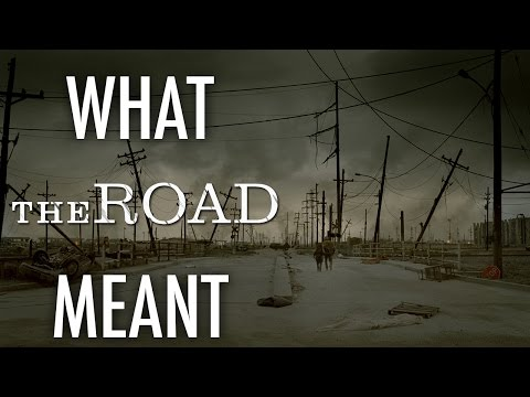 The Road - What it all Meant