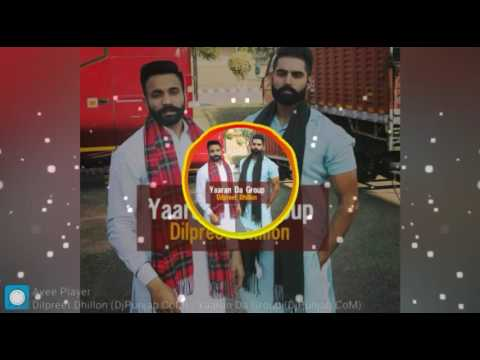 double-bass-boosted-yaaran-da-group-song-by-dilpreet-dhillon-amazing