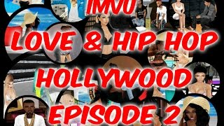 """Imvu Love & Hip Hop Hollywood Episode 2 """"Birthday Blow Out"""""""