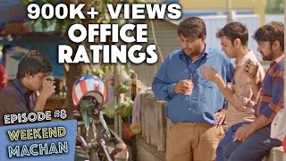 Weekend Machan | EP #8 Office Ratings | an Ondraga Web Series