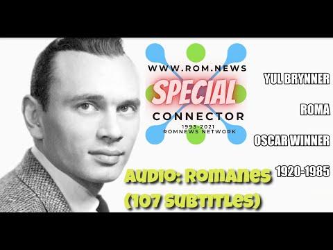 Rom.News Romanes Special: Yul Brynner - Roma (Untertitel in 107 Sprachen)