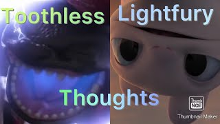 Toothless and Lightfury Thoughts- Aṡ long as he's safe