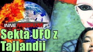 Tajlandzka sekta UFO utrzymuje, że nadchodzi wielka katastrofa!