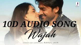 WAJAH - NEW HINDI SONG 2020 || 10D AUDIO VERSION || Smiriti khanna || sanny khlon || Rahul Jain ||