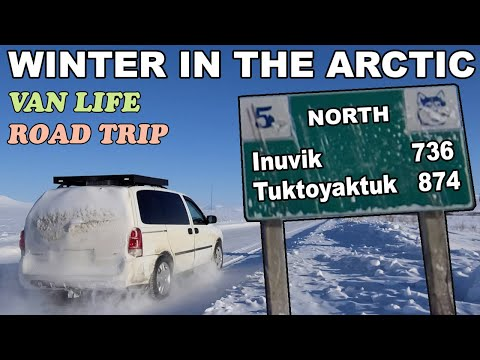 Van Life Winter Trip to the Arctic Ocean - Dempster Highway