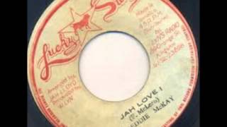 Freddie McKay - Jah Love I + version