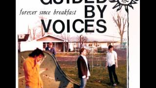 Guided by Voices - She Wants to Know