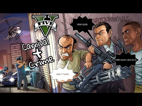 Grand Theft Auto (GTA V) - First Gameplay | Carnival - Crime - More | Camo's Gaming