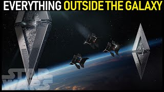 Everything OUTSIDE the Star Wars Galaxy (Legends and Canon)