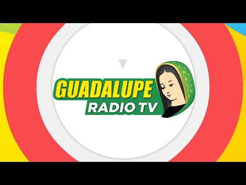 Guadalupe Radio/TV - ¡Tú lo haces posible!